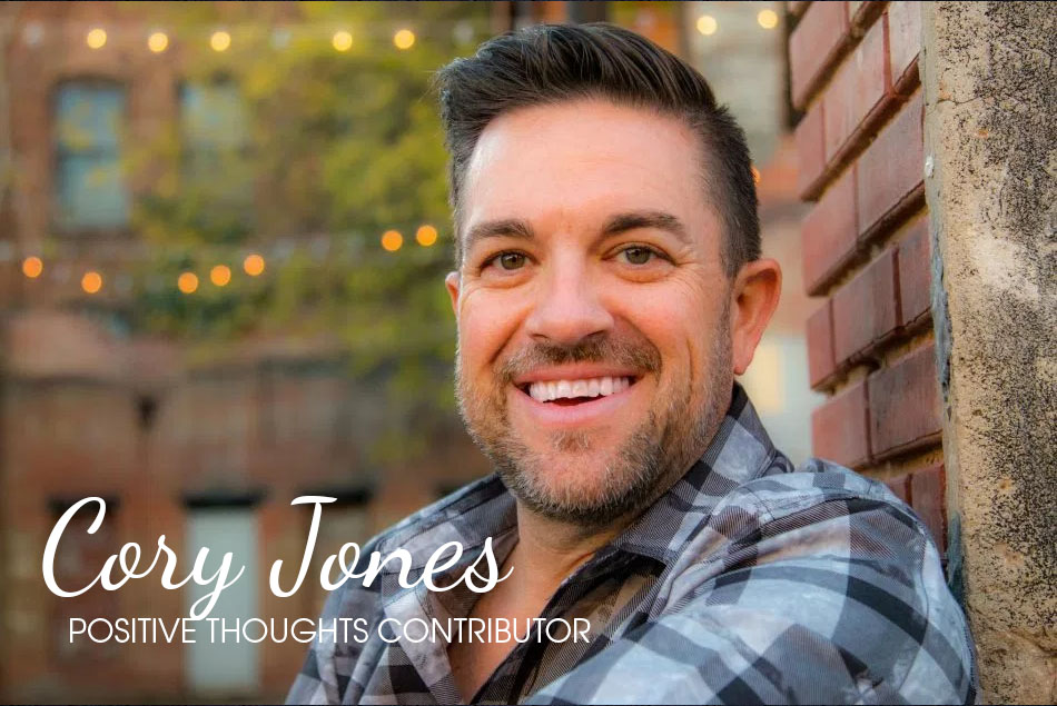 Church is Churchy Sometimes – Cory Jones, Positive Thoughts