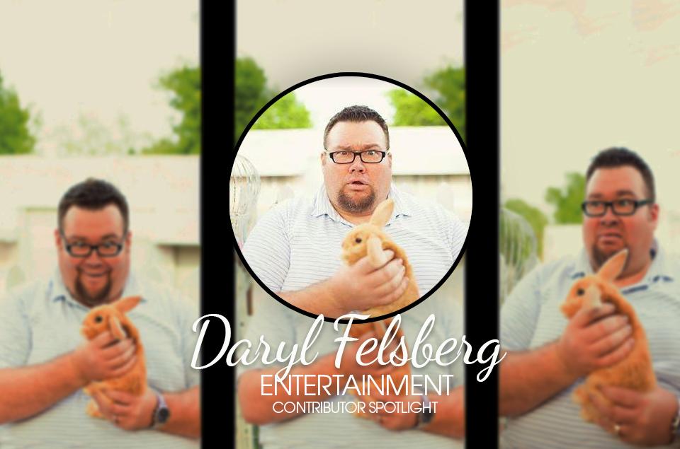 Contributor Spotlight – Daryl Felsberg