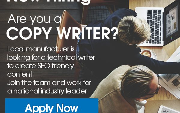 Local manufacturing company seeks Copy Writer