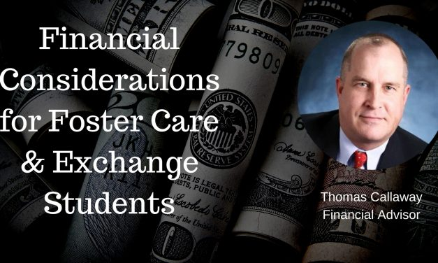 Financial Considerations for Foster Care and Exchange Students