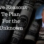 Five Reasons to Plan for the Unknown | Financial Spotlight