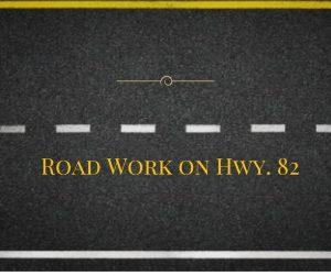 Road Work on Hwy. 82
