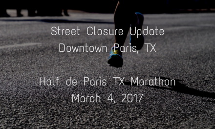 Street Closures Downtown for Half de Paris, TX
