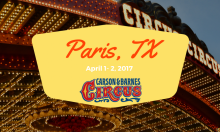 Carson and Barnes Circus comes to Paris this April