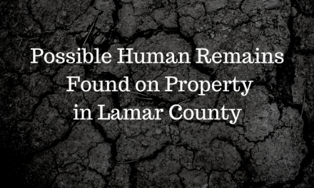 Possible Human Remains Found on Property in Lamar County