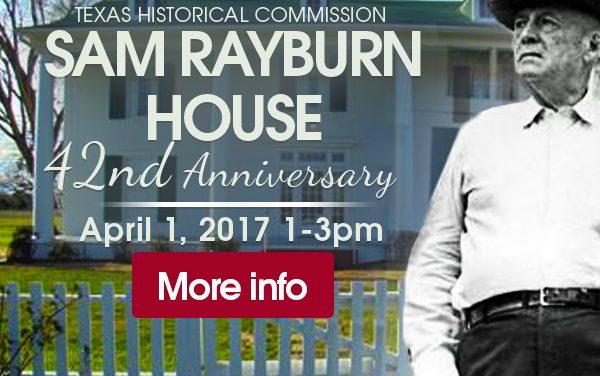 Sam Rayburn House State Historic Site Orientation Exhibit Grand Opening