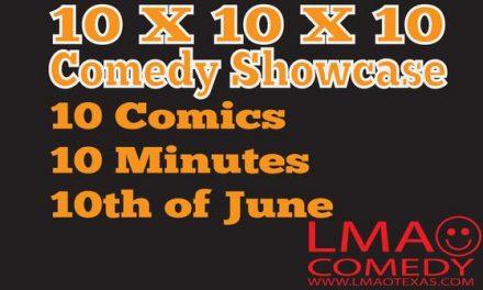10 X 10 X 10 Comedy Showcase at LMAO Comedy