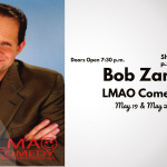 LMAO Comedy Presents Bob Zany This Weekend