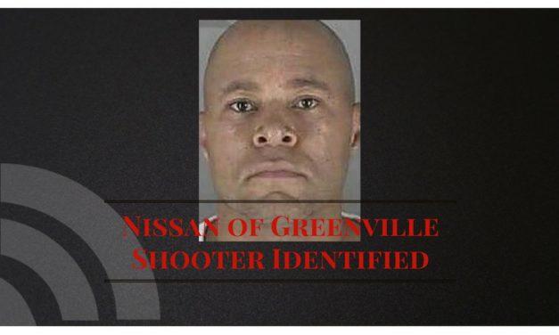 Breaking – Greenville shooter identified