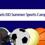 Paris ISD Summer Sports Camps