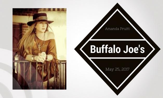 Buffalo Joe's Presents Amanda Pruitt this Thursday