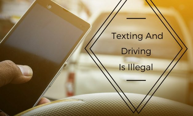 Texting and Driving is banned – effective September 1, 2017