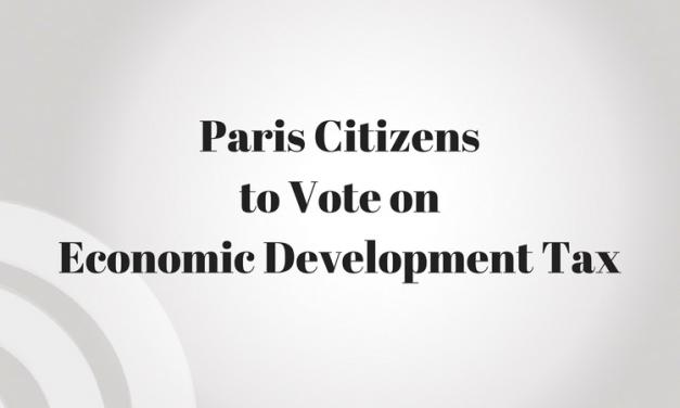 Paris Citizens will vote in November on abolishing quarter cent Economic Development tax