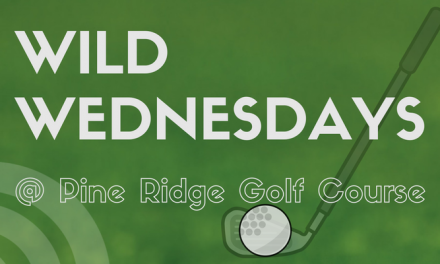 Wild Wednesday's at Pine Ridge Golf Course