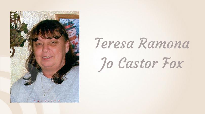 Teresa Ramona Jo Castor Fox of Cunningham | Wood Funeral Homes