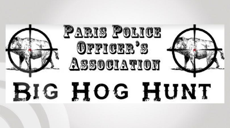 Big Hog Hunt Competition Fundraiser – Paris Police Officers Association