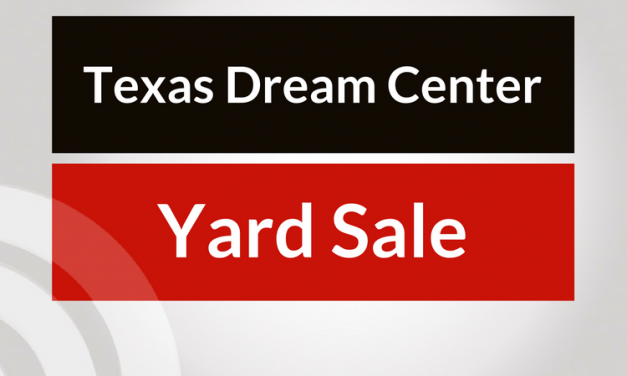 Yard Sale at Texas Dream Center