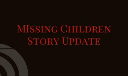 Missing Children – Story Update