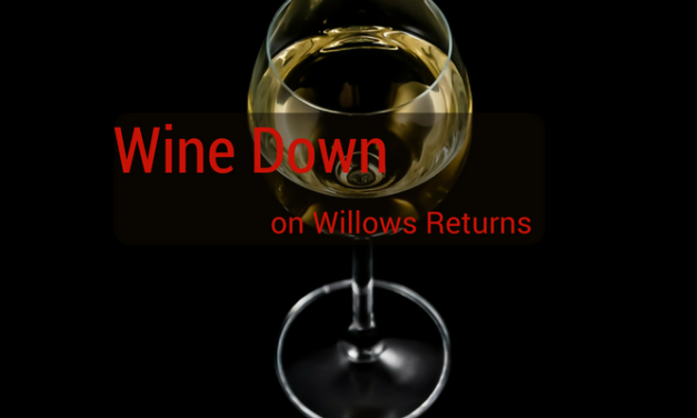 Wine Down on Willows Returns
