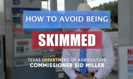 Texas Agriculture Commissioner Sid Miller offers tips to avoid credit card skimmers