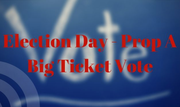 Election Day –  Prop A the big ticket vote for the city