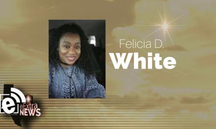 Felicia D. White of Dallas, Texas