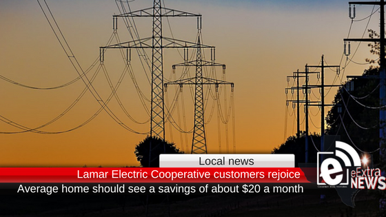 Lamar Electric Cooperative customers should see noticeable savings