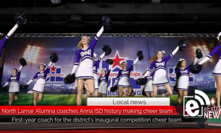 North Lamar Alumni makes history as Anna ISD Competition Cheer coach