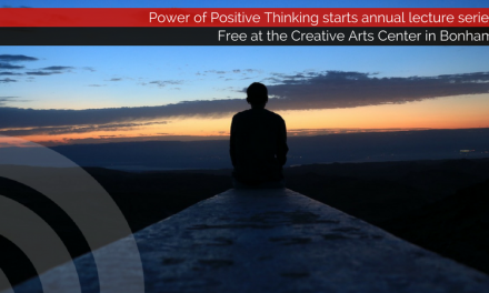 Power of Positive Thinking is first in annual lecture series at Creative Arts Center