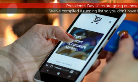 President's Day sales are going on now; We've compiled a list so you don't have to