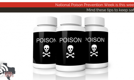 National Poison Prevention Week is this week – Mind these tips to keep safe