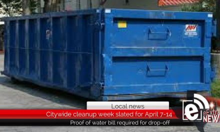 Citywide cleanup week is slated for April 7-14 – Proof of water bill required for drop-off