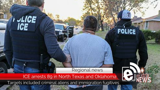 ICE arrests 89 in North Texas and Oklahoma during 3 day operation