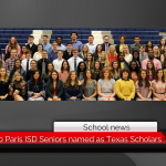 More than 70 Paris ISD Seniors named as Texas Scholars