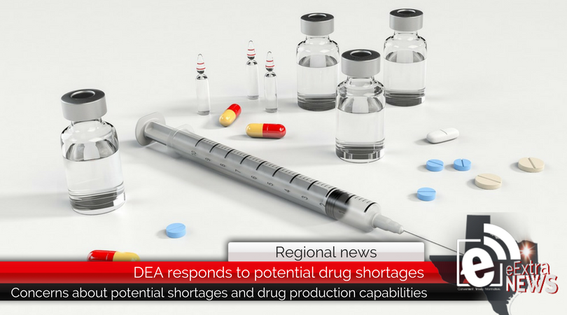 DEA responds to potential shortages and drug production capabilities