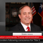 AG Paxton commends Trump administration proposal to allow health providers to follow conscience in Federal Title X