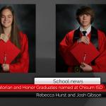 Valedictorian, Salutatorian and Honor Graduates named at Chisum ISD