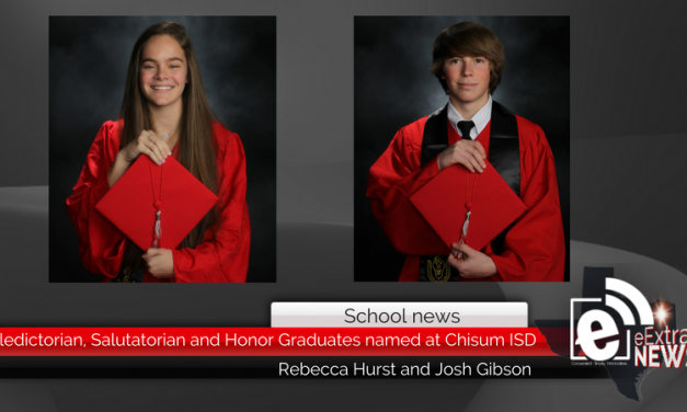 Valedictorian, Salutatorian and Honor Graduates named at Chisum ISD