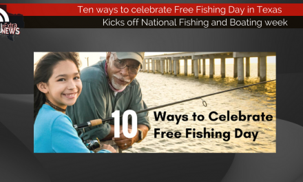 Ten ways to celebrate Free Fishing Day in Texas