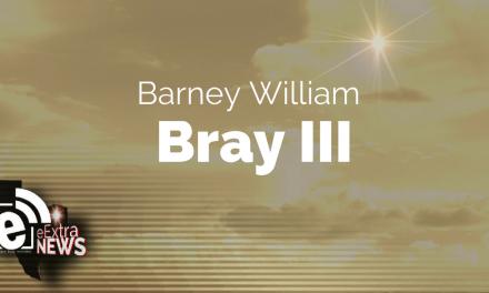 Barney William Bray III of Paris, Texas