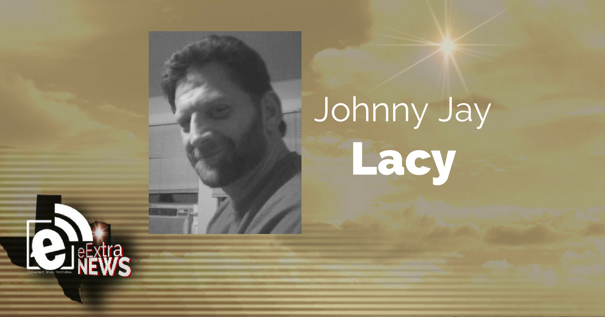 Johnny Jay Lacy of Whitehouse, Texas