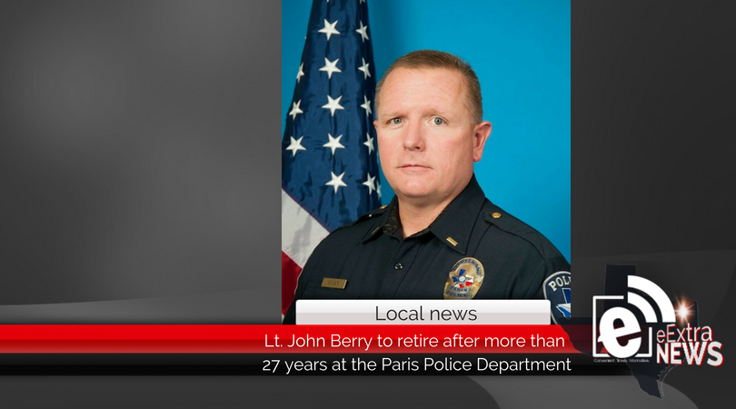 Lt. John Berry to retire after more than 27 years at the Paris Police Department