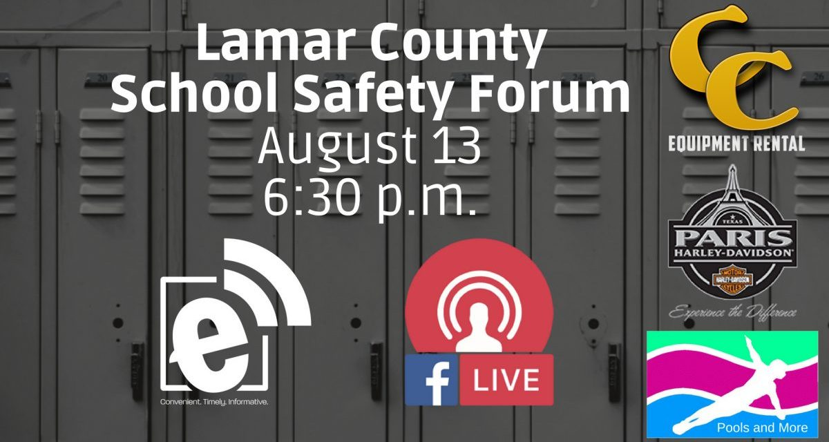 eParisExtra to offer live forum on school safety in Lamar County