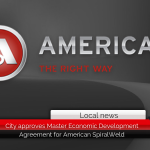City approves Master Economic Development Agreement for American SpiralWeld