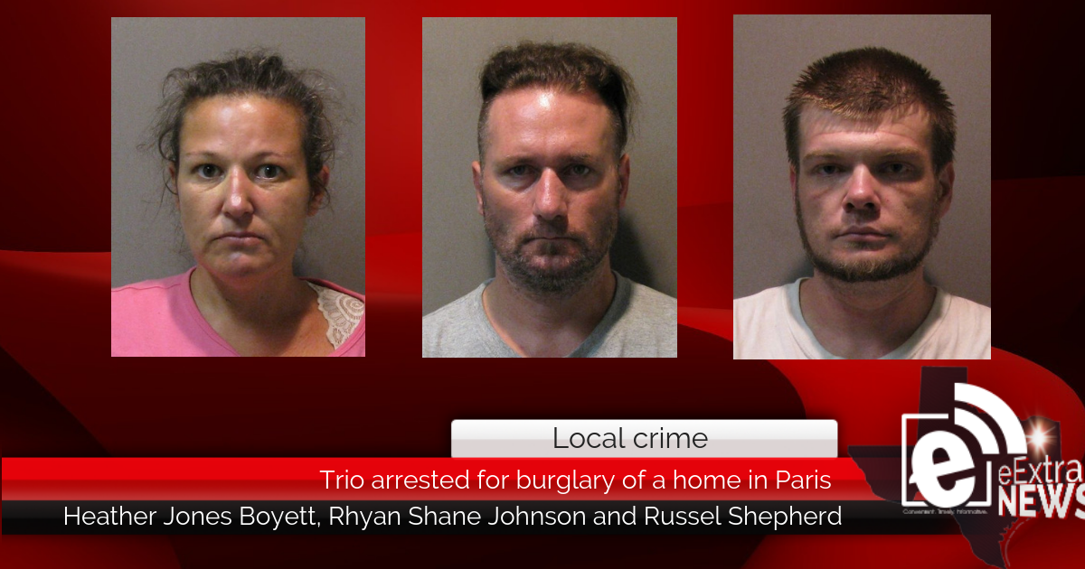 Trio arrested for burglary of a home in Paris