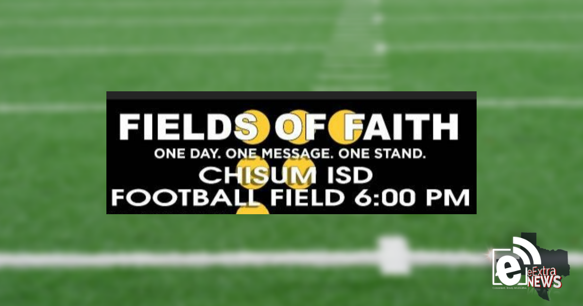 Chisum ISD to host Fields of Faith event on Oct. 10