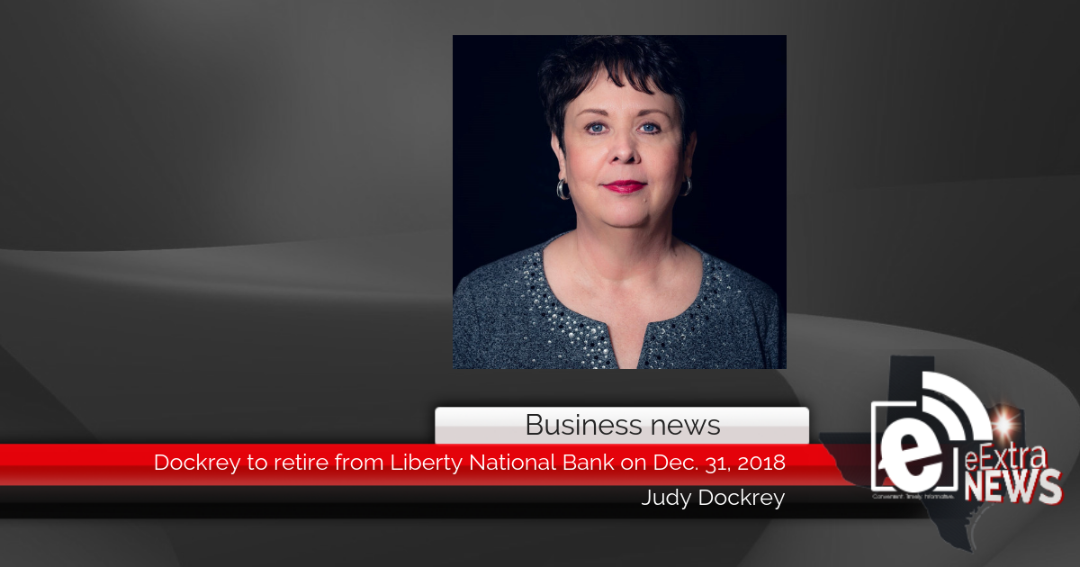 Dockrey to retire from Liberty National Bank on Dec. 31, 2018