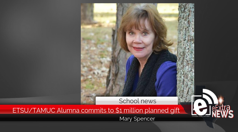 ETSU/TAMUC Alumna commits to $1 million planned gift