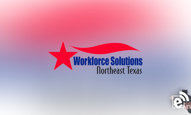 Workforce Solutions Northeast Texas Board Plan – Two-year modification ready for public comment