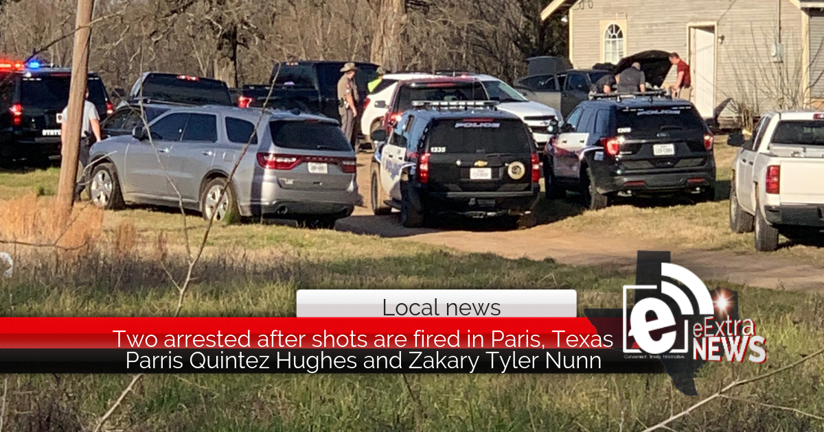 Two arrested after shots are fired in Paris, Texas